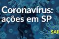 Coronavírus: ações em SP
